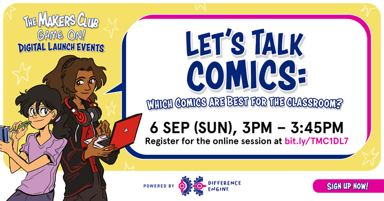 the makers club game on digital launch - let's talk comics which are best for the classroom