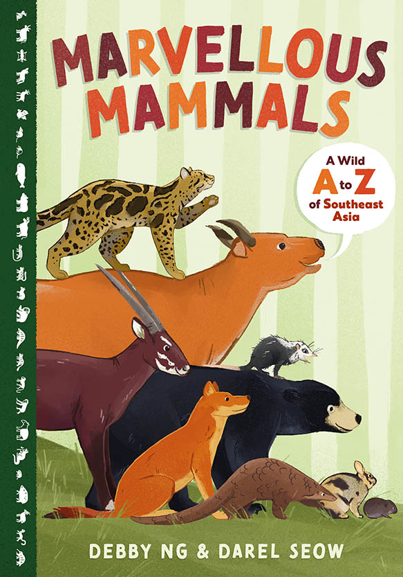 Marvellous Mammals: A Wild A to Z of Southeast Asia